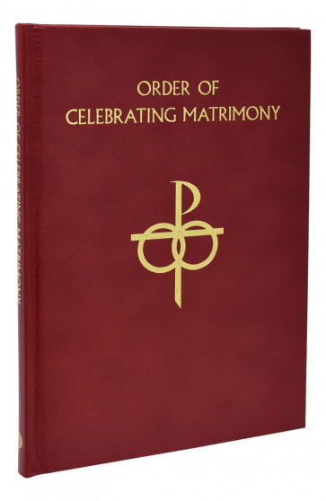 The Order of Celebrating Matrimony