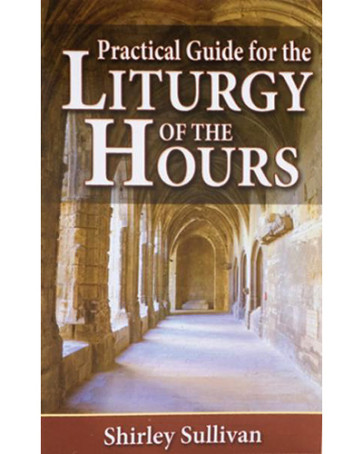 Practical Guide For The Liturgy of the Hours Catholic Book