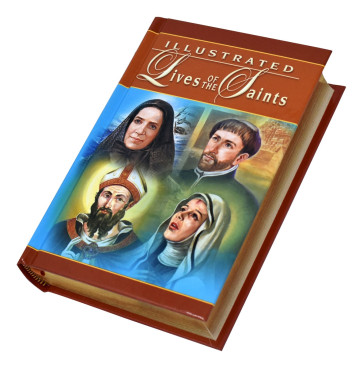 Illustrated Lives Of The Saints Catholic Book