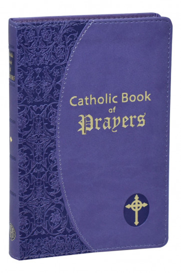 The Catholic Book of Prayers
