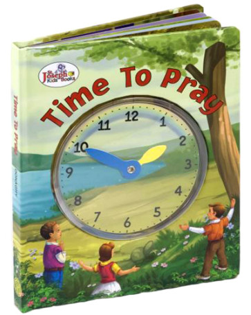 TIME TO PRAY (ST. JOSEPH CLOCK CATHOLIC BOOK)