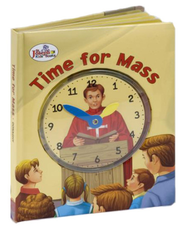 TIME FOR MASS (ST. JOSEPH CLOCK CATHOLIC BOOK)