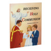 Receiving Holy Communion Paperback Book