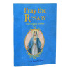Pray the Rosary - Expanded Edition